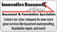 Contact our sister company for even more great services from radon mitigation to all things basementy and more!
